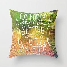Set The World On Fire Throw Pillow