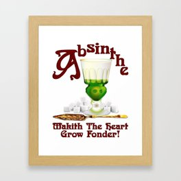 """Absinthe Makith The Heart Grow Fonder!"" #2 Framed Art Print"