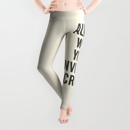 Always wear your invisible crown, motivational quote for strong women, free, wanderlust, inspiration Leggings