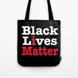 BLACK LIVES MATTER (inverse version) Tote Bag