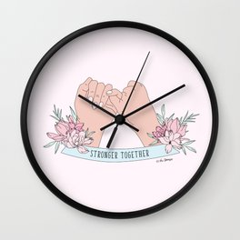 Stronger Together Wall Clock