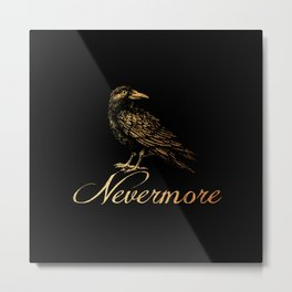 'Nevermore' Metal Print