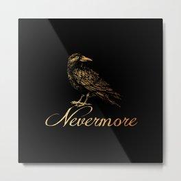 'Nevermore' Metal Print