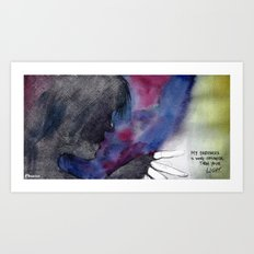 My darkness is more colorful than your light Art Print