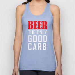 Beer The Only Good Carb T-shirt Unisex Tank Top