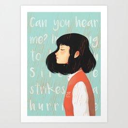 Can you hear me Art Print