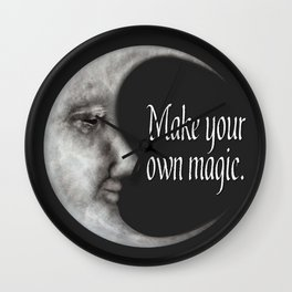Make your own magic   Moon quotes   Moon goddess Wall Clock