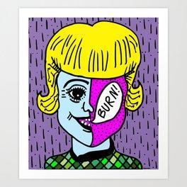GIRL WITH A BURNIN' FACE. Art Print