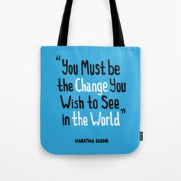 Change Tote Bag