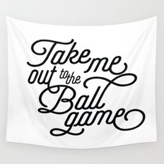 Take Me Out to the Ballgame v2 Wall Tapestry