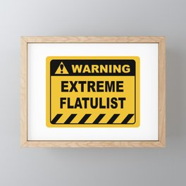Human Warning Label EXTREME FLATULIST Sayings Sarcasm Humor Quotes Framed Mini Art Print
