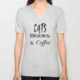 Cat Shirt,Cats,Books,Coffee, Cat Lover Gift,Cat Tshirt,Cat, Coffee, Coffee and Cats, Cat Gift, Book Unisex V-Neck