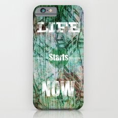 Life Starts Now iPhone 6s Slim Case