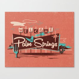 WELCOME TO PALM SPRINGS Canvas Print