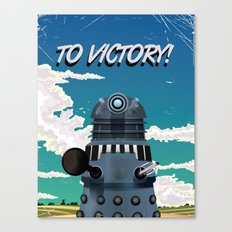 To Victory! Classic Darlek Canvas Print