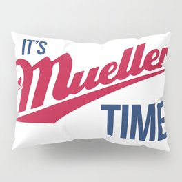 Mueller Time Pillow Sham