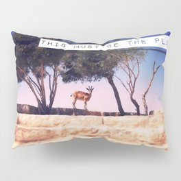 this must be the place. Pillow Sham