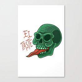 El taste Canvas Print