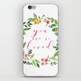 You Are So Loved floral wreath pink iPhone Skin