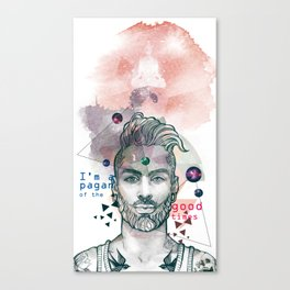 I'm a pagan of the good times Canvas Print