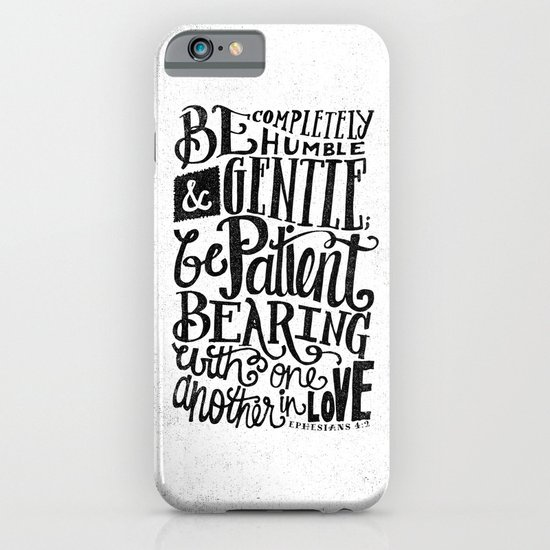 BE GENTLE BE PATIENT iPhone & iPod Case