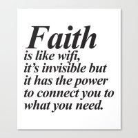 faith Canvas Prints featuring Faith. by Sara Eshak
