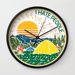 I Hate People Love Camping Alone Hiking Gift Wall Clock