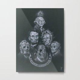 Dead Presidents Metal Print
