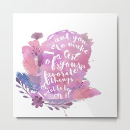 favorite things - juliette Metal Print