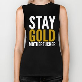 Stay Gold Motherfucker (Black) Biker Tank