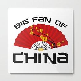 Big Fan Of China Metal Print