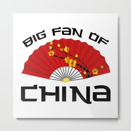 Big Fan Of China Metal Print