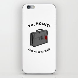 Yo, Homie That My Briefcase? Collateral Movie Quote iPhone Skin