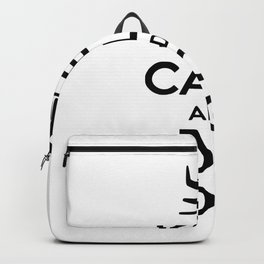 keep calm and practice Backpack