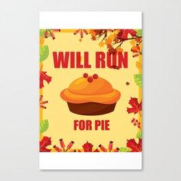 Running T-Shirt Funny Run Tee Gift For Runner Apparel Canvas Print
