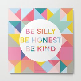 Be Silly Bright & Happy Metal Print