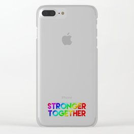 Stonger Together Clear iPhone Case