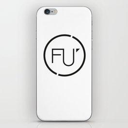 FU iPhone Skin