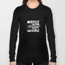 Okayest Guitar Player In The Universe Long Sleeve T-shirt