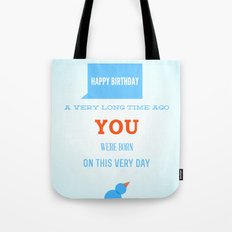 Happy birthday, Ancient One Tote Bag