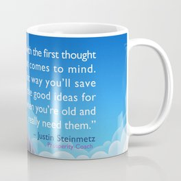 Go With Your First Thought Coffee Mug