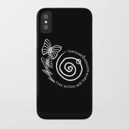 This Action Will Have Consequences iPhone Case