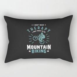 Mountain Biking - I Don't Need Therapy Rectangular Pillow