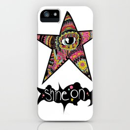 We all shine on. iPhone Case