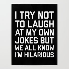 Laugh Own Jokes Funny Quote Poster