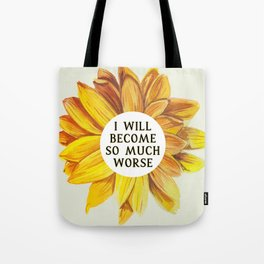 Cruel Prince: SO MUCH WORSE by Holly Black Tote Bag