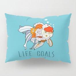 Life Goals Pillow Sham