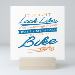 Funny Cycling Bicycling Bike Biking Sayings Gift Mini Art Print
