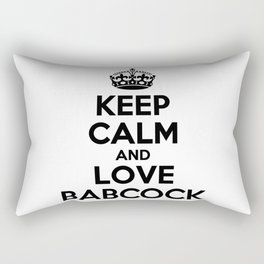 Keep calm and love BABCOCK Rectangular Pillow