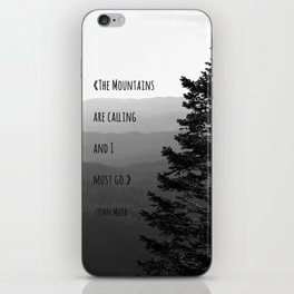 The Mountains are Calling and I must go - John Muir iPhone Skin